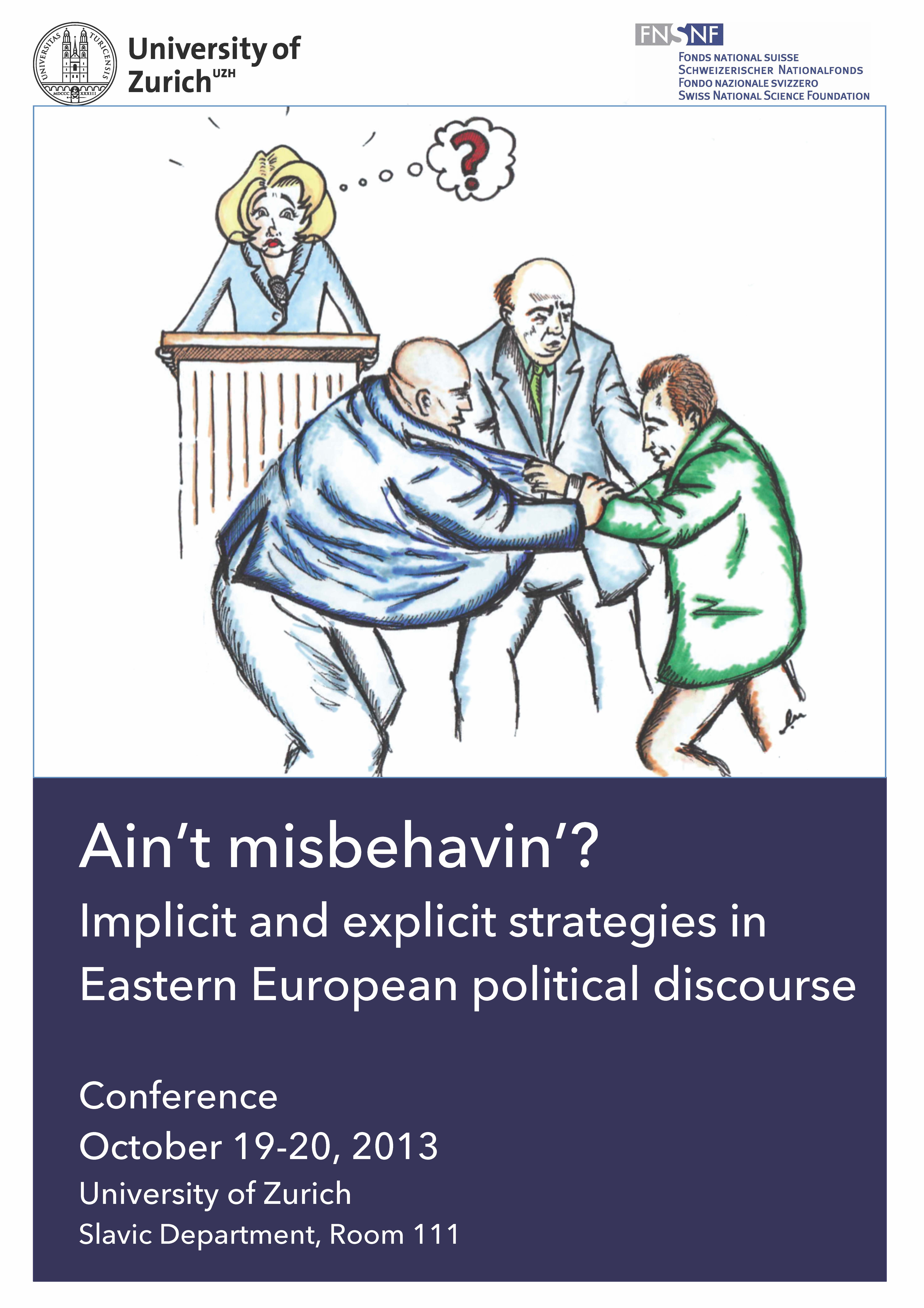 Ain't misbehavin'? Implicit and explicit strategies in Eastern European political discourse
